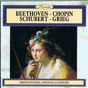 Beethoven, Chopin, Schubert, Grieg - Piano Etudes, Sonatas & Dances download free