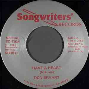 Don Bryant  - Have A Heart download free