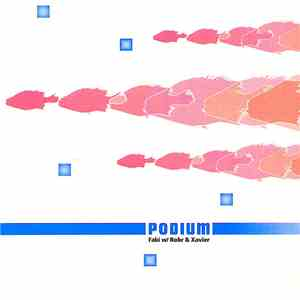 Faki w/ Rohr & Xavier - Podium 3 download free