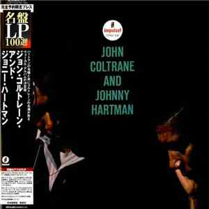 John Coltrane And Johnny Hartman - John Coltrane And Johnny Hartman download free