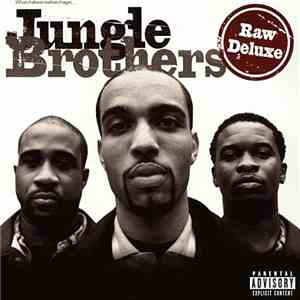 Jungle Brothers - Raw Deluxe download free