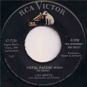Lou Monte With Orchestra And Chorus - Pistol Packin' Mama / Have Another download free