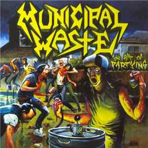 Municipal Waste - The Art Of Partying download free