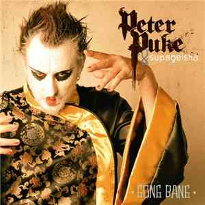 Peter Puke & Supageisha - Gong Bang download free