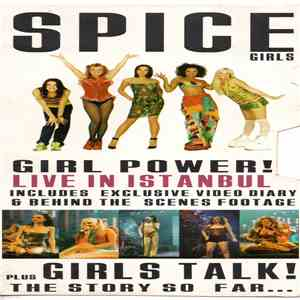 Spice Girls - The Spice Girls - Girl Power! Live In Istanbul - Girl Talk! The Story So Far download free
