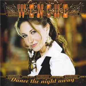 Wenche - Dance The Night Away download free